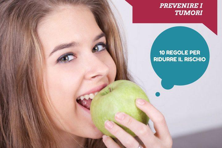 Dieci regole per prevenire il cancro