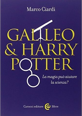 Se Galileo incontra Harry Potter