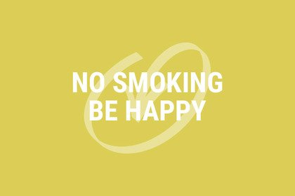 No Smoking Be Happy