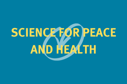 Science for Peace and Health