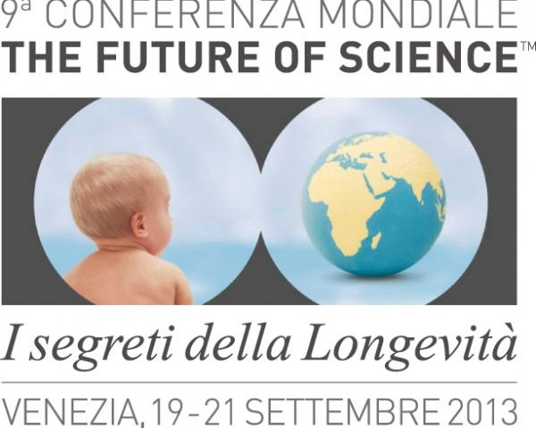 "Nona Conferenza Mondiale sul Futuro della Scienza - ""Secrets of Longevity"""